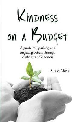 Kindness on a Budget
