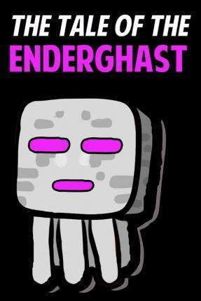 The Tale of the Enderghast