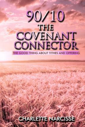 90/10 the Covenant Connector