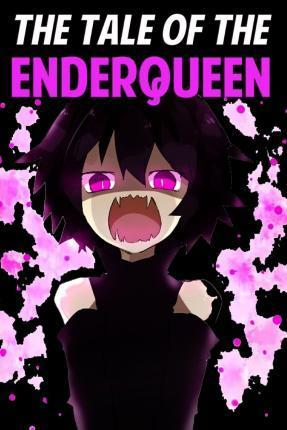 The Tale of the Enderqueen