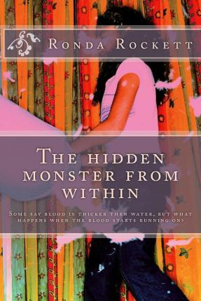 The Hidden Monster from Within