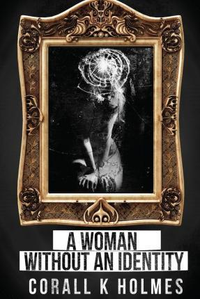 A Woman Without an Identity