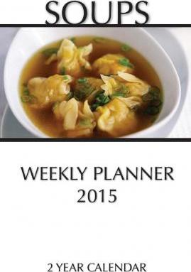 Soups Weekly Planner 2015