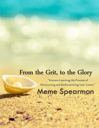 From the Grit to the Glory