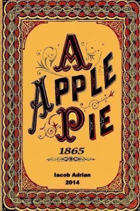A Apple Pie 1865
