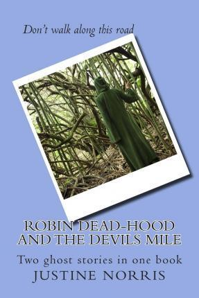 Robin Dead-Hood and the Devils Mile
