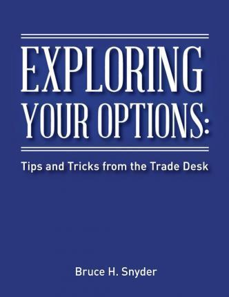 Exploring Your Options