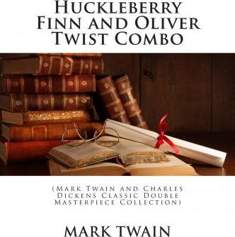 Huckleberry Finn and Oliver Twist Combo