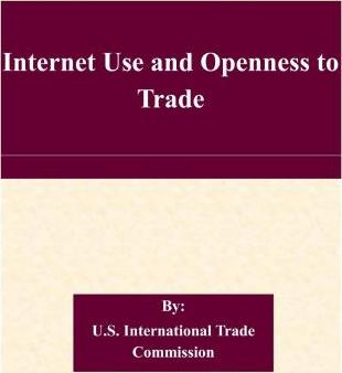 Internet Use and Openness to Trade