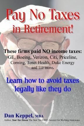 Pay No Taxes in Retirement!