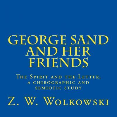 George Sand and Her Friends