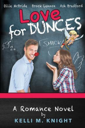 Love for Dunces Book