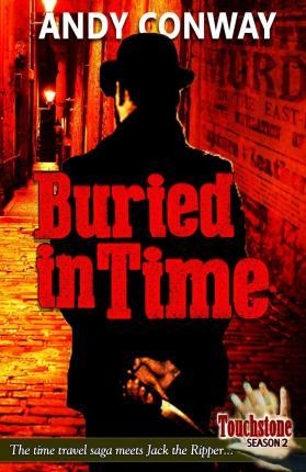 Buried in Time (Touchstone Season 2)