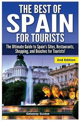 The Best of Spain for Tourists