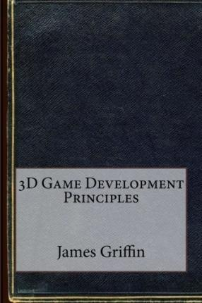 3D Game Development Principles