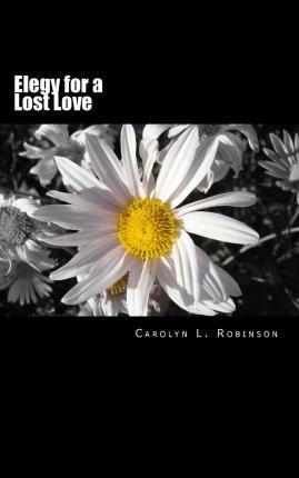 Elegy for a Lost Love