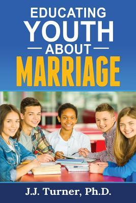 Educating Youth about Marriage