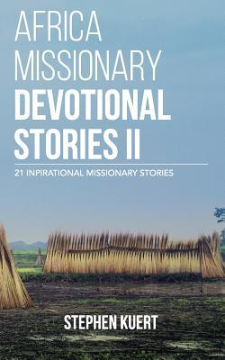 Africa Missionary Devotional Stories II