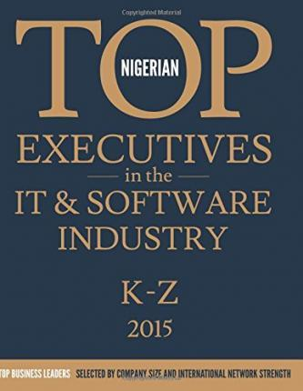 Nigerian Top Executives in the It & Software Industry