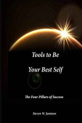 Tools to Be Your Best Self