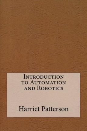 Introduction to Automation and Robotics