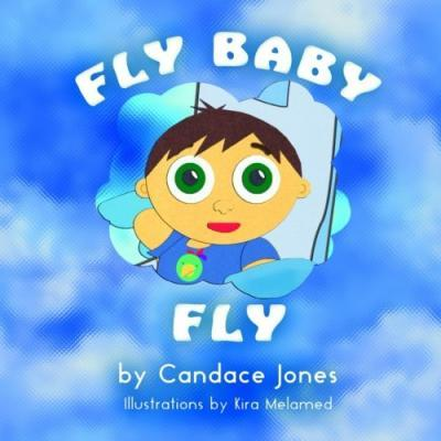 Fly Baby Fly