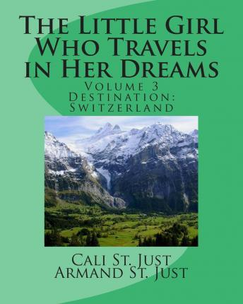 The Little Girl Who Travels in Her Dreams