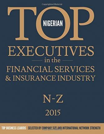 Nigerian Top Executives in the Financial Services & Insurance Industry