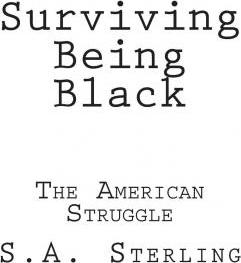 Surviving Being Black