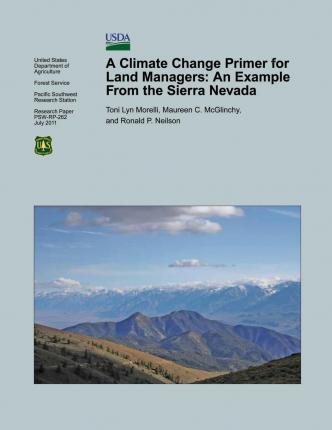 A Climate Change Primer for Land Managers