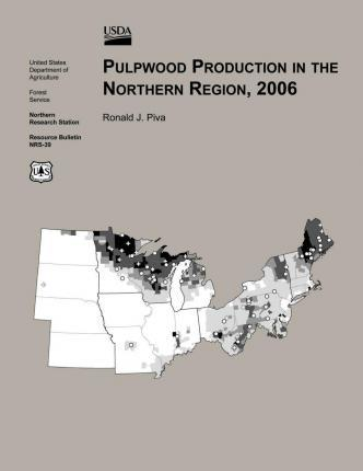 Pulpwood Production in the Northern Region,2006