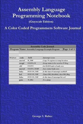 Assembly Language Programming Notebook (Grayscale Edition)