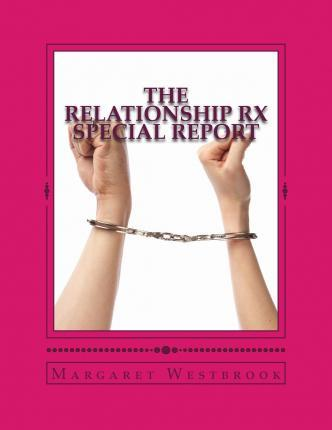 The Relationship RX Special Report