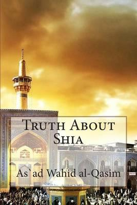 Truth about Shia