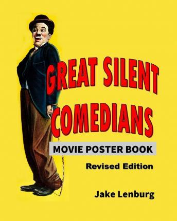 Great Silent Comedians Movie Poster Book - Revised Edition
