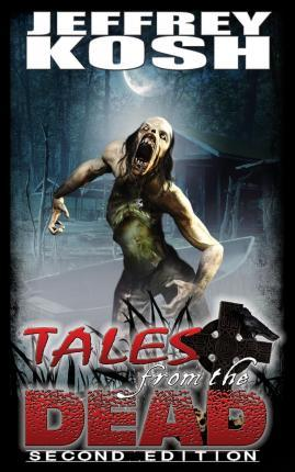 Tales from the Dead - Second Edition