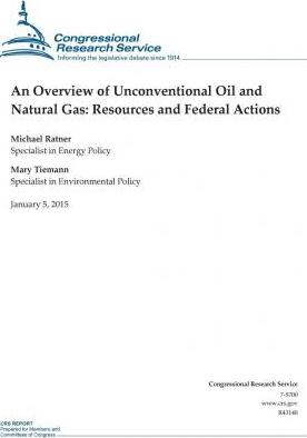 An Overview of Unconventional Oil and Natural Gas