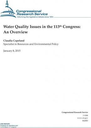 Water Quality Issues in the 113th Congress