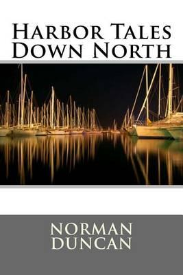 Harbor Tales Down North