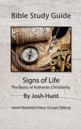 Bible Study Guides -- Signs of Life