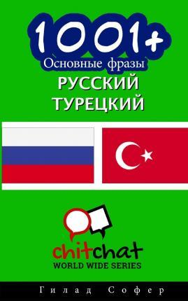 1001+ Basic Phrases Russian - Turkish