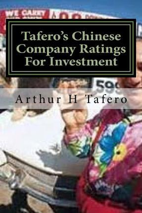 Tafero's Chinese Company Ratings for Investment