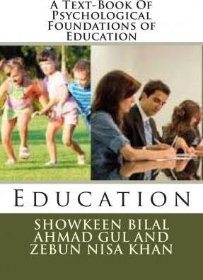 A Text-Book of Psychological Foundations of Education