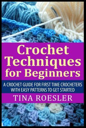 Crochet Techniques for Beginners