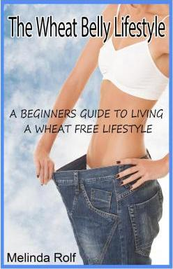 The Wheat Belly Lifestyle