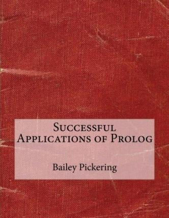 Successful Applications of PROLOG