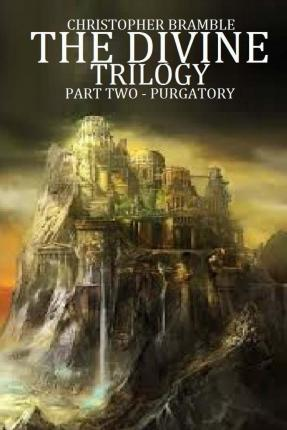 The Divine Trilogy - Purgatory