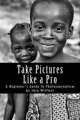 Take Pictures Like a Pro