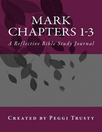 Mark, Chapters 1-3