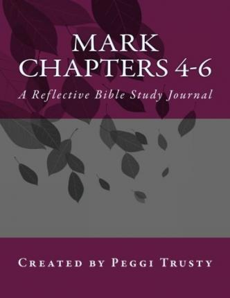 Mark, Chapters 4-6